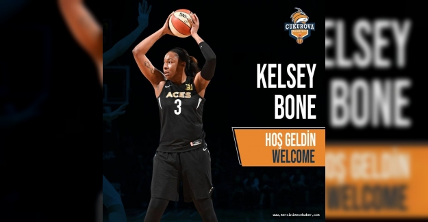 Kelsey Bone, Çukurova Basketbolda 1